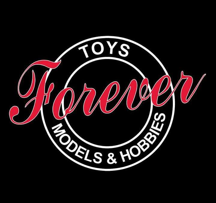 Toys Forever Models & Hobbies