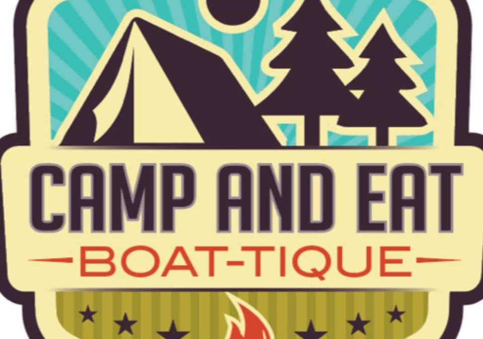 The Camp & Eat Boat-tique